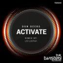 Dun Deebs - Activate (Original Mix)