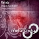 Relaty - Dope Harmony (OMAIO Remix)