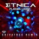 Etnica - Plasma Light (Shiva Tree Remix)