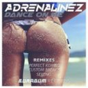 Adrenalinez - Dance On Me