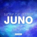 Nom De Strip   - Juno  (Extended Mix)