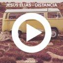 Jesus Elias - Distancia