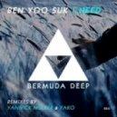 Ben Yoo Suk - I Need (Original Mix)