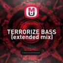 Dj Alex lume - TERRORIZE BASS (extended mix)