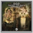 D.O.D, Afrojack - Taking You Back (Afrojack Edit)