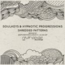 Hypnotic Progressions, Soulkeys - Shredded Patterns