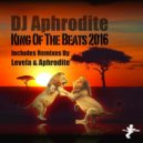 Aphrodite - King Of The Beats 2016 (Re-Recording)