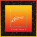Lenno - Good Thing (Re-Edit)