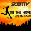 Scotty - On the Move (Cj Stone Mix)