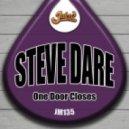 Steve Dare - One Door Closes (Original Mix)
