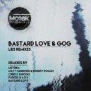 Bastard Love & Gog - Lies (Parcel & A D 8 Remix)