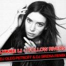 Lykke Li - I Follow Rivers  (DJ OLEG PETROFF & DJ SIRENA  REMIX)