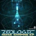 ZeoLogic - Noise Shaping (Original Mix)