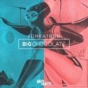 Big Chocolate - Funkatron (Original mix)