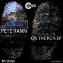 Pete Rann - The Fugitive (Original mix)
