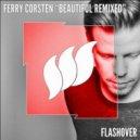 Ferry Corsten - Beautiful (Aly & Fila Remix)
