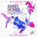 Promonova - Sweet Honey (Deeplomatik Remix)