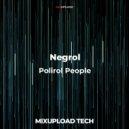 Negrol - Polirol People (Original Mix)