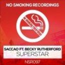Saccao feat. Becky Rutherford - Superstar (Original Mix)