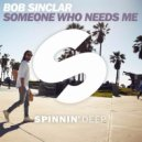 Bob Sinclar  - Someone Who Needs Me (Extended Mix)