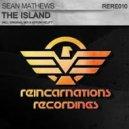 Sean Mathews - The Island