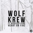 Wolf Krew - Heart On Fire  (D Ramirez Acid Flashback Remix)