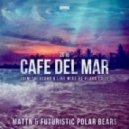 MATTN & Futuristic Polar Bears - Café Del Mar 2016 (Dimitri Vegas & Like Mike vs. Klaas Vocal Mix)
