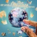 Terry Hunter Ft. Jon Pierce - The Message