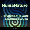 HumaNature - Remember When