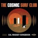 The Cosmic Surf Club - What Would It Be Without You (Original Mix)