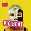 PIO BEAT - Anubis (Original Mix)