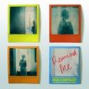 High Contrast - Remind Me (Original mix)