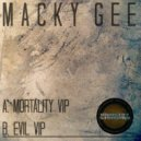 Macky Gee - Evil (VIP)