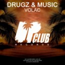 Volac - Drugz (Original Mix)