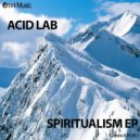 Acid Lab - Spiritualism (Original mix)