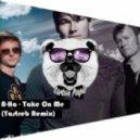 A-Ha - Take On Me (YASTREB Radio Ver)