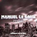 Manuel Le Saux - Ryse (Tau-Rine's Energy Remix)