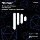 Notaker - Dream World Lapse (Original Mix)