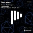 Notaker - Monarch (Speed of Light) (Original Mix)