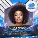 Ida Corr - Let Me Think About It (DJ Bombada Remix)