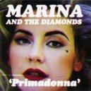 Marina And The Diamonds - Primadonna (Official Acapella)