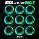 ASCO feat. C-Fast - RDCLS (Original Mix)