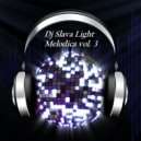 DJ Slava Light - Melodica vol.3 (Spring Live mix) ' 2016