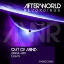 Cosmi  - Out Of Mind (Original Mix)
