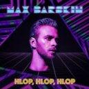 Макс Барских - Hlop, Hlop, Hlop (Andrew Cassel Remix)