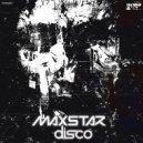 MaxStar - Tunes (Original mix)