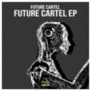 Future Cartel - Corona (Original Mix)