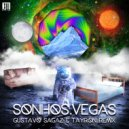 Vegas - Sonhos (Gustavo Sagaz & Tayron Remix)