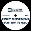 Kinky Movement - Part Of Me (Original Mix)
