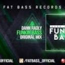 Dann Radly - Funkin Bass (Original Mix)